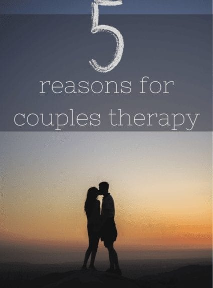 5 reasons why seeing a couples therapist is great (even when things are great!)