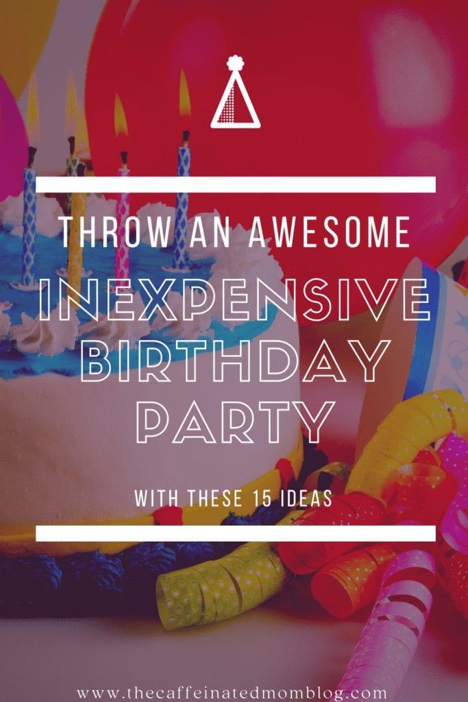 inexpensive birthday party